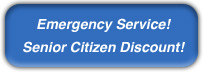 Emergency Service and Senior Citizen Discounts Available